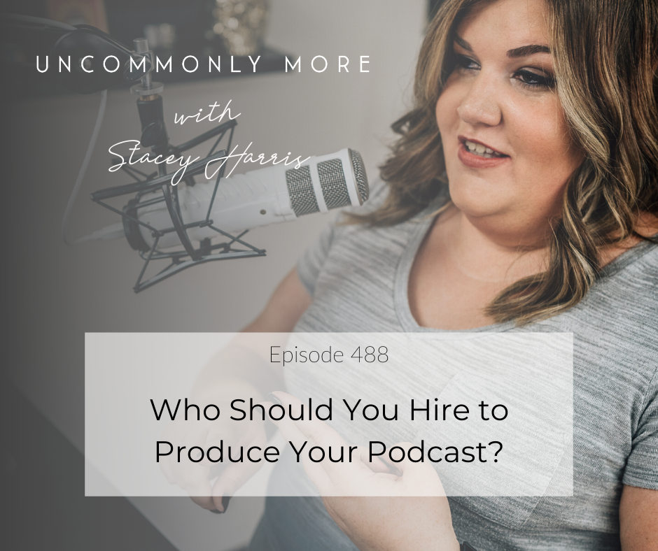 Who Should You Hire to Produce Your Podcast