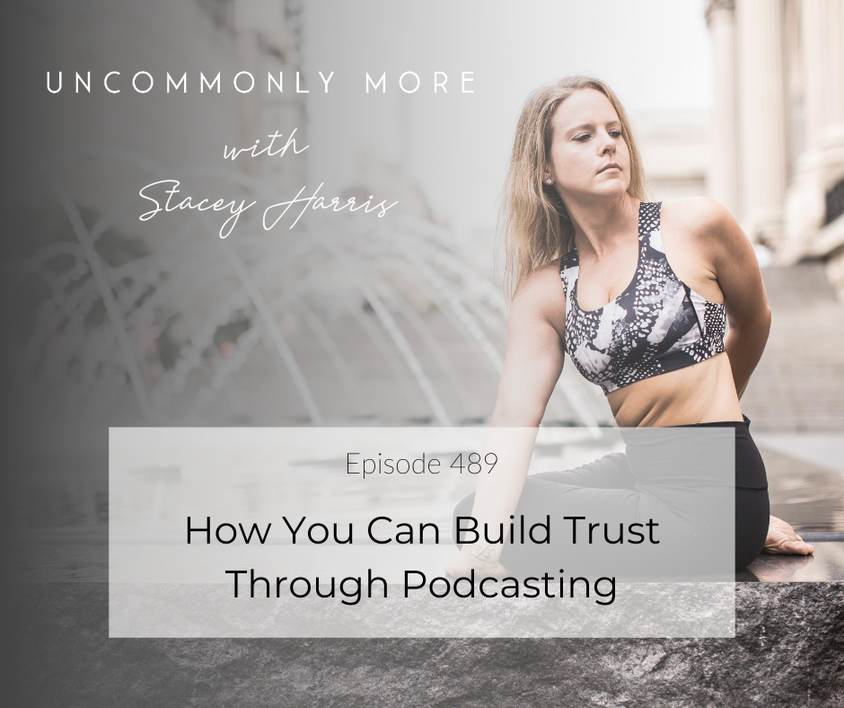 How You Can Build Trust Through Podcasting