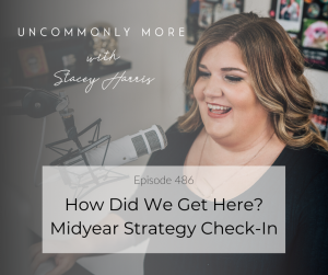 How did we get here? Midyear Strategy Check-In
