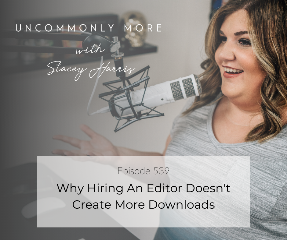 Why Hiring An Editor Doesn't Create More Downloads